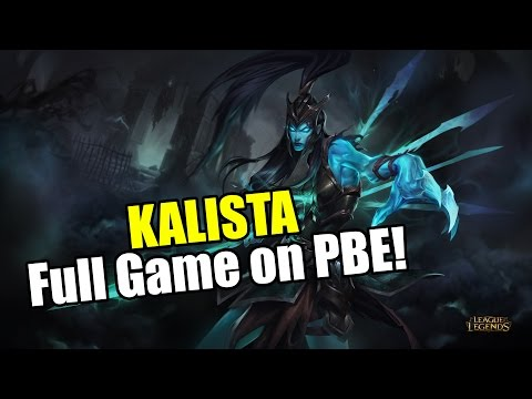 KALISTA FULL GAME New Champion League of Legends 60FPS HD in Chrome