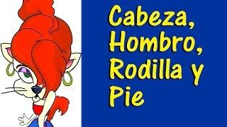 CABEZA, HOMBRO, RODILLA Y PIE - canciones infantiles