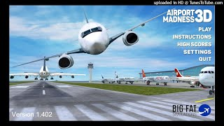Airport Madness 3D Soundtrack - Los Angeles