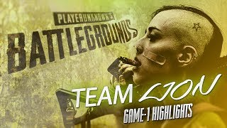 PUBG - TEAM LION - GAME #1 HIGHLIGHTS  / DUO