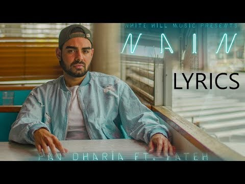 Nain LYRICS - Pav Dharia ft Fateh Doe | SOLO | Full Video Song