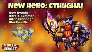 Idle Heroes (O) - New Hero: Cthugha! - New Events