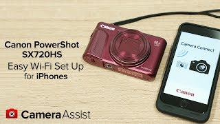 Connect your Canon Powershot SX720HS to your iPhone via Wi-Fi