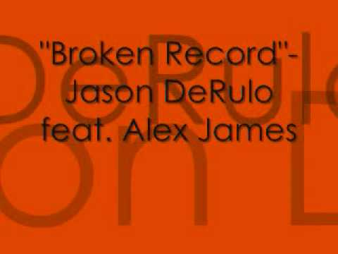 Broken Record- Jason Derulo Feat. Alex James video
