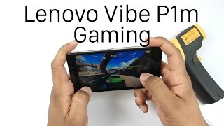 Lenovo Vibe P1m Gaming Review With Temp Check and Benchmarks