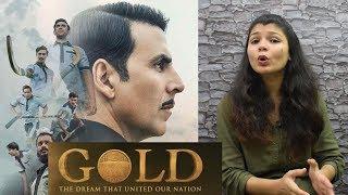 GOLD Trailer Review | Akshay Kumar And Mouni Roy | Gold Trailer Revealed | Honest Reaction Of Gold