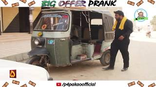 | BIG OFFER PRANK | By Nadir Ali & Team In | P4 Pakao | 2018