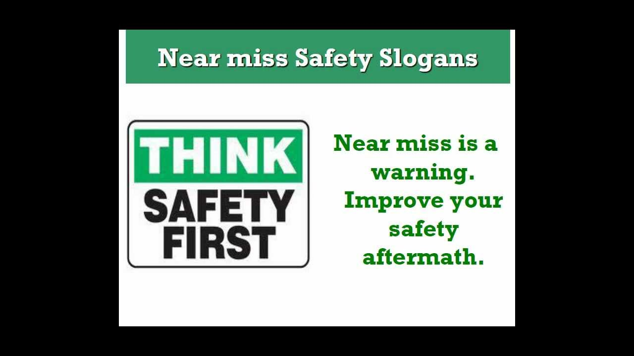 Near Miss Safety Slogans