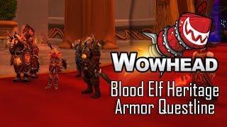 Blood Elf Heritage Armor Questline