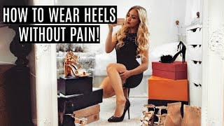 HOLY GRAIL HEEL HACKS / YOU'LL NEVER BE IN PAIN AGAIN!