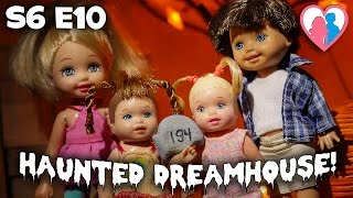 "S6 E10 ""Haunted Dreamhouse!"" 