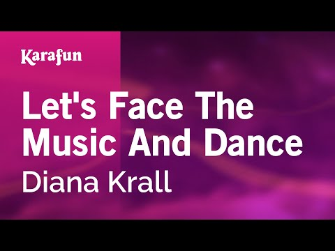 Karaoke Let's Face The Music And Dance - Diana Krall