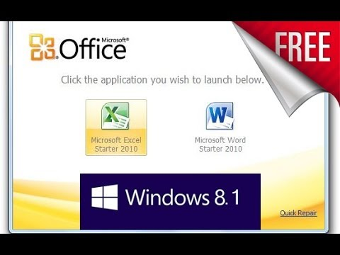 FREE - Get Microsoft Office starter Edition 2010 for Windows 8.1 Only