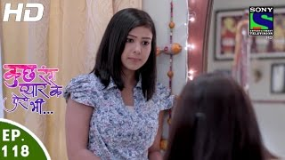 Kuch Rang Pyar Ke Aise Bhi - कुछ रंग प्यार के ऐसे भी - Episode 118 - 11th August, 2016