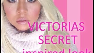 VICTORIAS SECRET MAKEUP LOOK