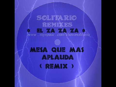 El za za za mesa que mas aplauda remix youtube for Mesa que mas aplauda