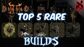 Top 5 Rare Class Builds - Diablo 2