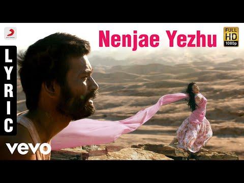 Maryan - Nenjae Yezhu Tamil Lyric | A.R. Rahman | Dhanush