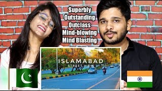 Indians React To ISLAMABAD CITY STREET VIEW ( April 2019) | Expedition Pakistan