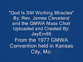 God Is Still Working Miracles 1977  Rev James Cleveland