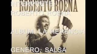 ROBERTO ROENA '' TRAICION '' SALSA