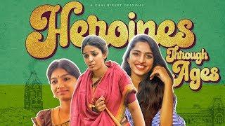 Tollywood Heroines Through Ages | Chai Bisket | Mahanati