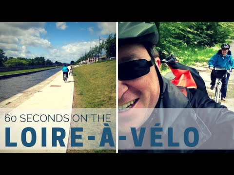 60 Seconds on the Loire-à-Vélo, France