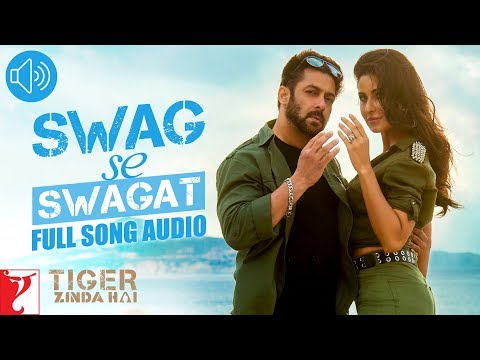 Swag Se Swagat - Full Song Audio | Tiger Zinda Hai | Vishal | Neha | Vishal And Shekhar