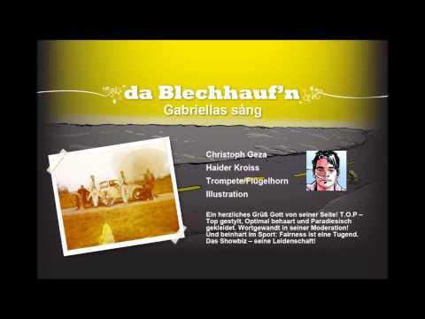 Da Blechhauf'n - Gabriellas Sång video