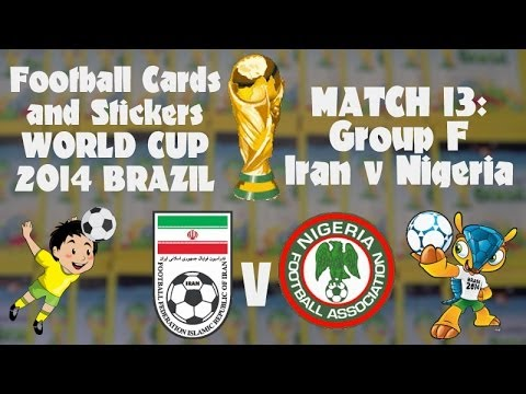 FOOTBALL CARDS & STICKERS WORLD CUP 2014 ☆ MATCH13 IRAN v NIGERIA ☆ panini sticker packs opening