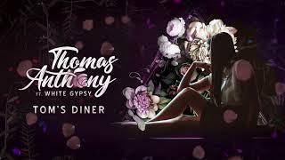 Tom's Diner - Thomas Anthony ft White Gypsy Cover