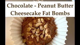 KETO DIET || Chocolate Peanut Butter Cheesecake Fat Bombs || Recipe