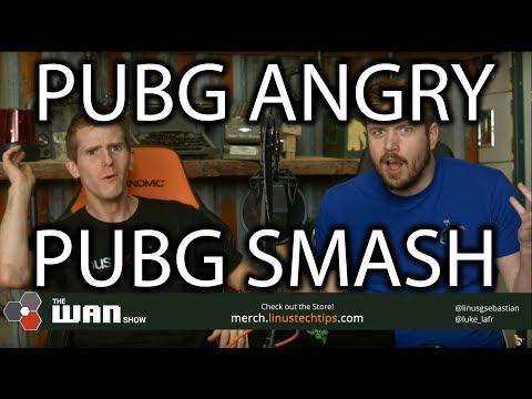 PUBG IS MAD - WAN Show Dec. 15 2017