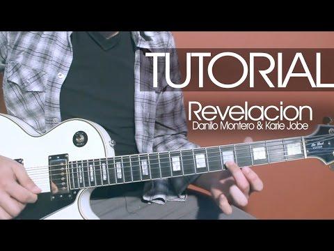 Revelacion - Danilo Montero y Kari Jobe | TUTORIAL | Guitarra | Acordes | Intro
