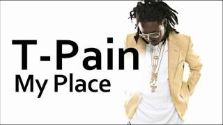 Watch T-pain My Place video