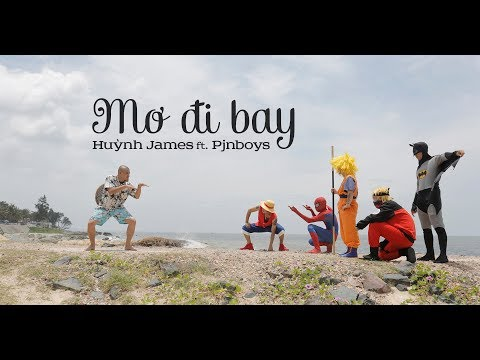 MƠ ĐI BAY - Huỳnh James ft. Pjnboys |Mondo Records & SohaProduction| thumbnail