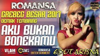 download lagu Aku Bukan Bonekamu - Edot Arisna - Romansa Grebeg gratis