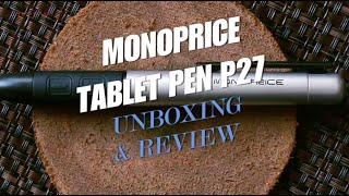 Monoprice Tablet Pen p27 unboxing & review for Graphic Drawing Tablets