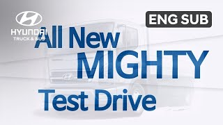 Hyundai - All New MIGHTY Story (Test Drive)