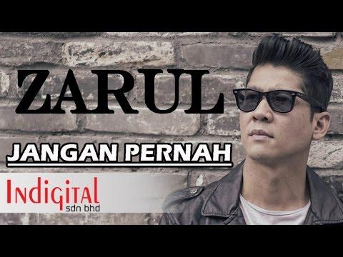Zarul - Jangan Pernah (Official Music Video)