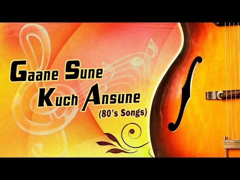 Gaane Sune Kuch Ansune (80's Songs) || Audio Jukebox || T-Series thumbnail