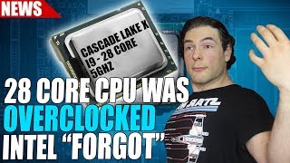 Intel 'Forgot' to Say 28 Core Was Overclocked | AMD Commits To Annual GPU Releases