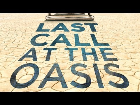 Last Call at the Oasis ⎢ Film Trailer ⎢Participant Media