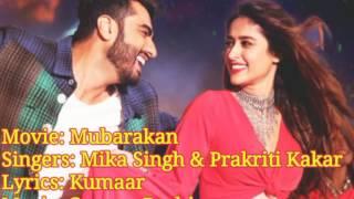 Hawa Hawa Full Song Lyrics |Mubarakan | Mika Singh & Prakriti Kakar