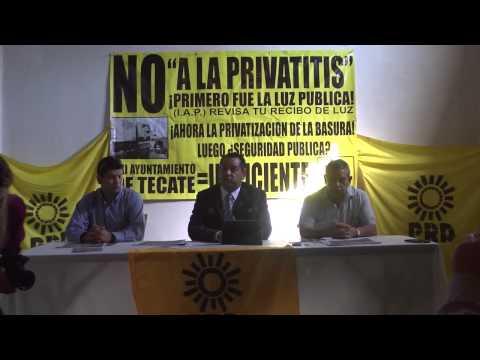 PRD Tecate contra privatizacion de la basura