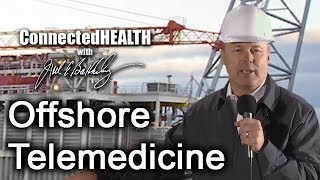 Episode 6: Offshore Telemedicine
