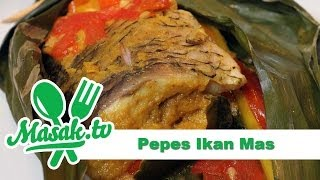 Pepes Ikan Mas | Resep #107