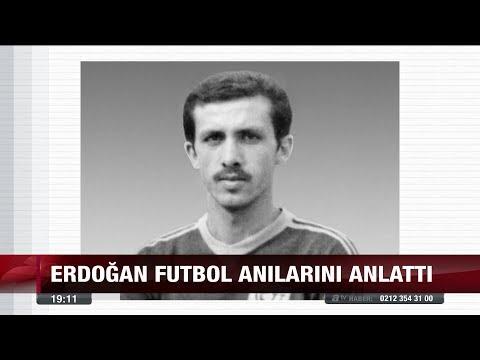 Erdoğan futbol anılarını anlattı - 13 Kasım 2017