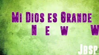 Mi Dios es Grande // New Wine Live (Letra/Lyrics)