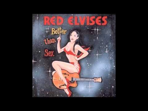 The Red Elvises - Red Lips Red Eyes Red Stockings